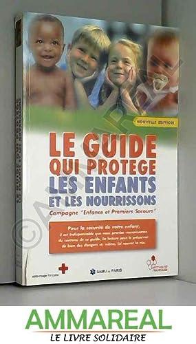 LE GUIDE QUI PROTEGE LES ENFANTS ET: SAMU DE PARIS