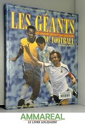 Les géants du football : Les joueurs: Jérôme Bureau