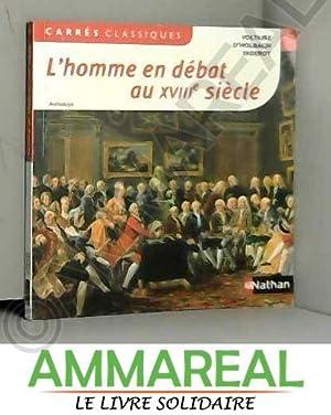 L'Homme en débat au XVIIIe siècle: Diderot, Voltaire et
