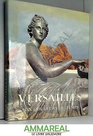 Versailles aux Couleurs du Temps: Jacques Girard