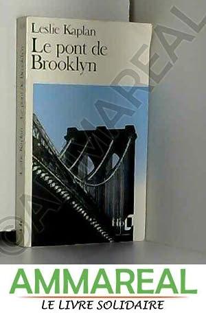 Le pont de Brooklyn: Leslie Kaplan
