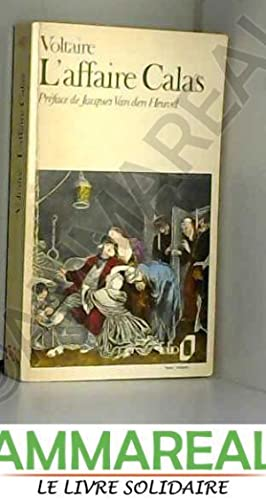 L'Affaire Calas: Voltaire