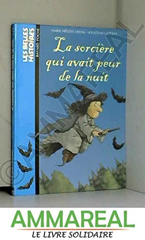 La sorcière qui avait peur la nuit: Marie-Hélène Delval et