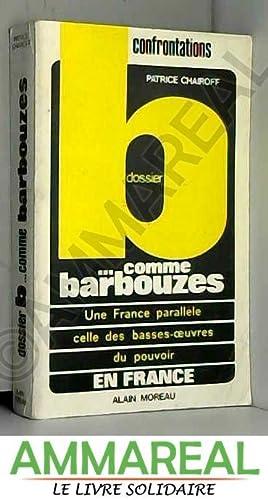 Dossier B comme barbouzes (Confrontations): Patrice Chairoff