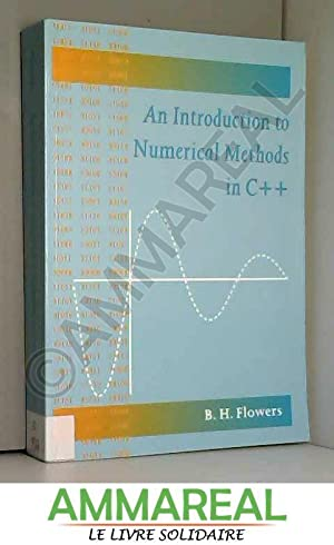 An Introduction to Numerical Methods in C++: B.H. Flowers