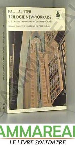 Trilogie new-yorkaise : Cité de verre -: Paul Auster