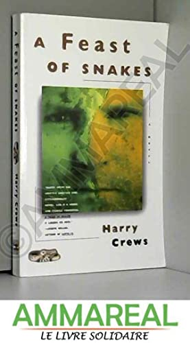 A Feast of Snakes: A Novel: Harry Crews