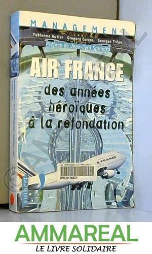 Air France, des années héroïques à la: Fabienne Autier, Georges