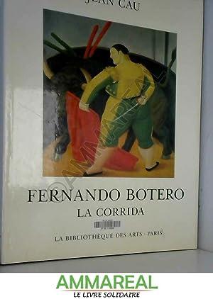 Fernando Botero - la Corrida: Jean Cau