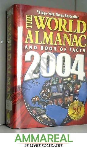 World Almanac and Book of Facts 2004: World Almanac et