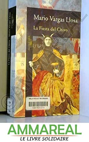 La Fiesta Del Chivo/the Feast of the: MARIO VARGAS LLOSA
