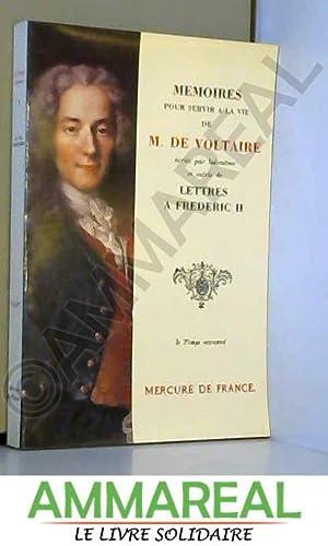 Mémoires pour servir à la vie de: Voltaire et Jacques