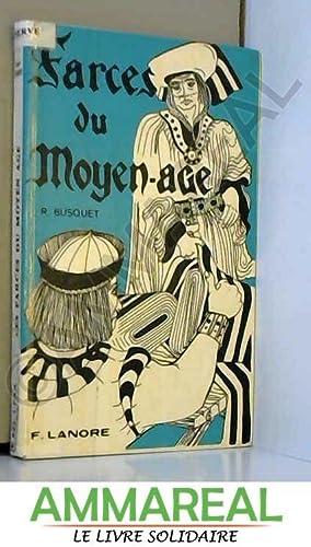 Farces du Moyen âge: Pierre Rousseau, Louis