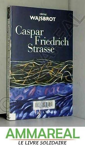 Caspar-Friedrich-Strasse: Cécile Wajsbrot