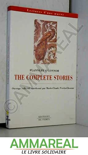 The complete stories, Flannery O'Connor: Marie-Claude Perrin-Chenour et