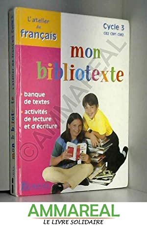 9782040285203 Mon Bibliotexte Cycle 3 Ce2 Cm1 Cm2