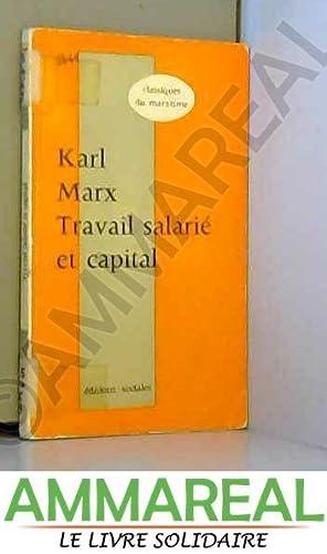 Travail salarié et capital. salaires, prix et: Marx Karl