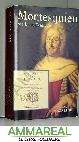 Montesquieu: Louis Desgraves