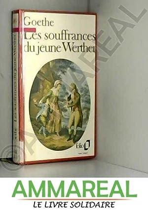 LES SOUFFRANCES DU JEUNE WERTHER: Pierre Bertaux Johann