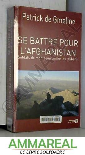 Se battre pour l'Afghanistan: Patrick de Gmeline