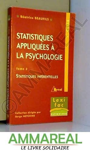 Statistiques appliquées à la psychologie. Statistiques inférentielles,: B. Beaufils