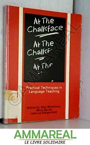 At the Chalkface: Practical Techniques in Language: Alan Matthews, Mary