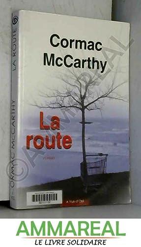 La route: Cormac McCarthy