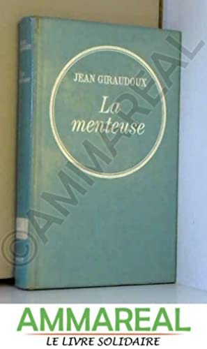 Giraudoux Jean La Menteuse Abebooks