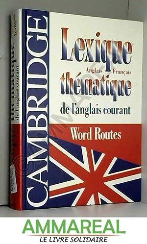 Lexique thématique de l'anglais courant : Cambridge: Michael McCarthy