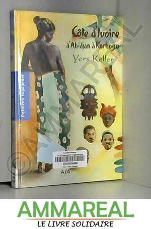 Carnet de Côte d'Ivoire, de Bassam à: Yers Keller