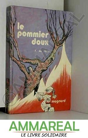 Le Pommier doux: Francine de Selve
