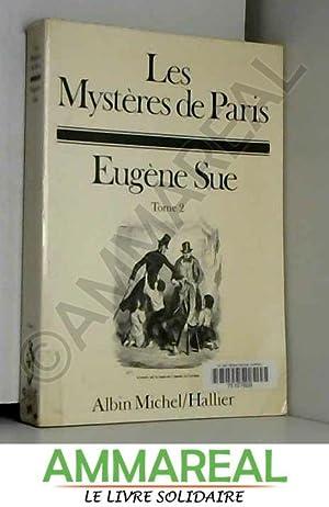 Les Mystères de Paris.Tome Second 2: Sue Eugene
