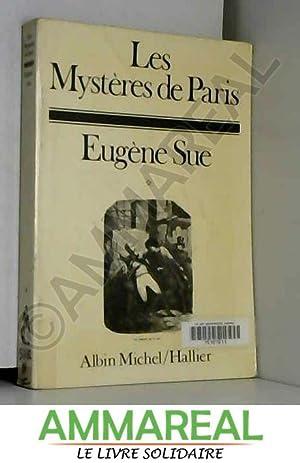 Les mysteres de Paris: Eugène Sue et
