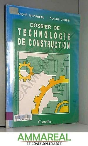 Dossier de technologie de construction: André Ricordeau
