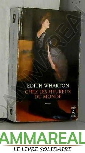 Chez les heureux du monde: Edith Wharton