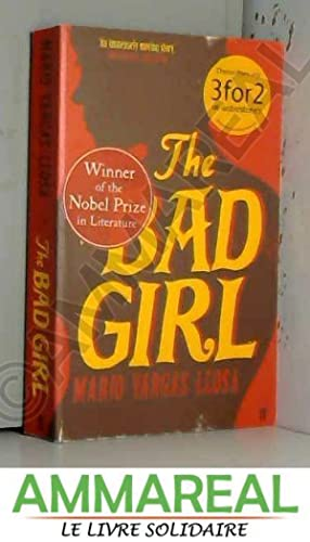 The Bad Girl: Mario Vargas Llosa