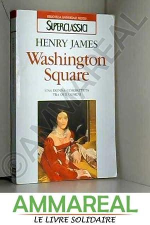 Washington Square: Henry James, M.