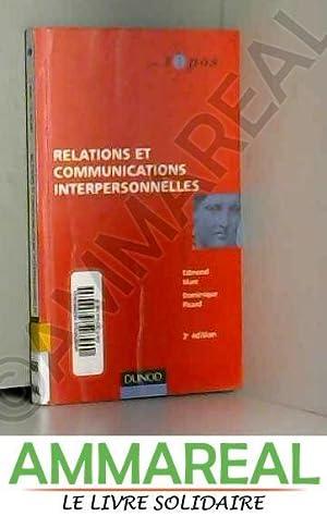 Relations et communications interpersonnelles: Edmond Marc et