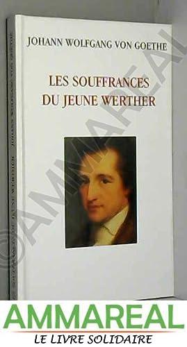 Les souffrances du jeune Werther : 1774: Johann Wolfgang von