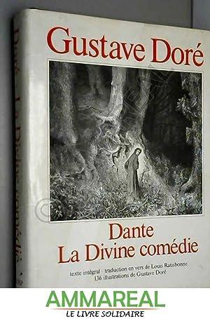 La Divine comédie (Collection Gustave Doré): Dante Alighieri, Louis