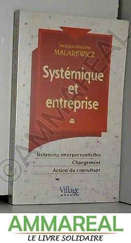 Systémique et entreprise, relations interpersonnelles, changement, action: Malarewiez