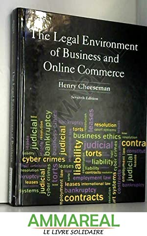 The Legal Environment of Business and Online: Henry R. Cheeseman