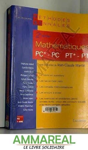 Mathématiques 2e année PC*, PC-PT*, PT : Sylvain Damour, Jean-Claude