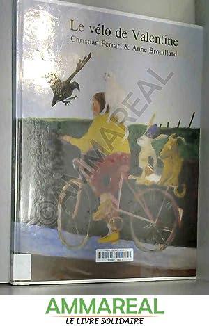 Le vélo de Valentine: Anne Brouillard et