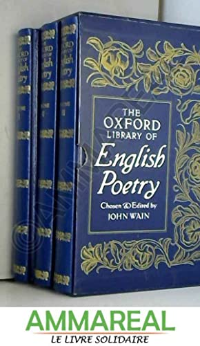 The Oxford Library of English Poetry (Volumes: John Wain