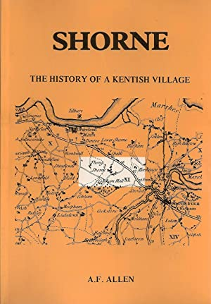 Shorne: The History of a Kentish Village: A.F. Allen