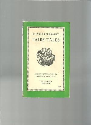 FAIRY TALES A New Translation By Geoffrey Brereton: PERRAULT, Charles