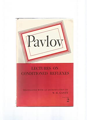 CONDITIONED REFLEXES AND PSYCHIATRY Lectures on Conditioned: PAVLOV, Ivan Petrovitch