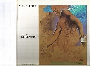 SERGIO FERRO: LIPOVETSKY, Gilles [Preface];