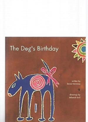 THE DOG'S BIRTHDAY: TREWAVAS, Louise